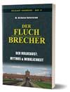 N. Kollerstrom, 'Der Fluchbrecher: Der Holocaust, Mythos & Realität'